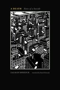 Zalman Shnéour - A death - Notes of a suicide.