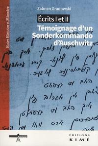 Zalmen Gradowski - Ecrits I et II - Témoignage d'un Sonderkommando d'Auschwitz.