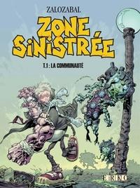 Zalozabal - Zone sinistrée Tome 1 : La communauté.