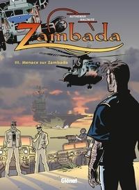 Jean-Pierre Autheman - Zambada - Tome 03 - Menace sur Zambada.