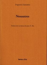 Zamiatin Evgueni - Nosautres.