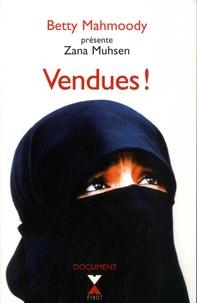 Zana Muhsen et Andrew Crofts - Vendues !.
