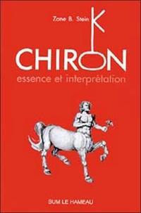 Zane-B Stein - Chiron - Essence et interprétation.