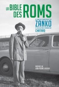 Zanko et Joseph Chatard - La Bible des Roms.