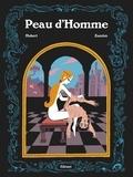 Zanzim et  Hubert - Peau d'Homme.