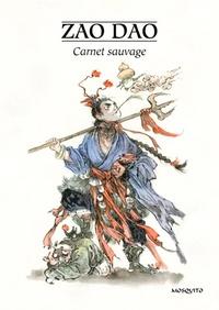Zao Dao - Carnet sauvage.