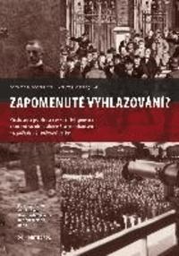 Zapomenuté vyhlazování? - Príslušníci polské a ceské inteligence v koncentracních táborech Sachsenhausen na pocátku 2. svetové války.