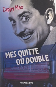 Zappy Max - Mes quitte ou double.