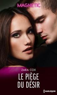 eBooks pdf: Le piège du désir par Zara Cox