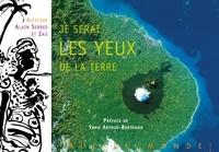 Zaü et Alain Serres - Je serai les yeux de la terre.