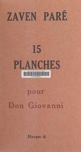 Zaven Paré - 15 planches pour Don Giovanni.