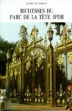 Zavier de Merona - Richesses du Parc de la tête d'or.