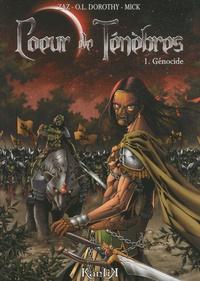 Zaz et  O.L. Dorothy - Coeur de Ténèbres Tome 1 : Génocide.