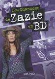 Zazie et Olivier Desvaux - Les chansons de Zazie en BD.