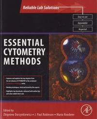 Zbigniew Darzynkiewicz et J. Paul Robinson - Essential Cytometry Methods.