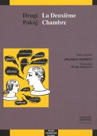 Zbigniew Herbert - La Deuxième Chambre - Edition bilingue français-polonais.
