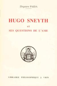 """Zbigniew Pajda - Hugo Sneyth et ses """"Questions de l'âme""""."""