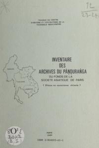 Zchichao Chen et Do Nguyen - Inventaire des archives du Pan?d?uran?ga du fonds de la Société asiatique de Paris - Pièces en caractères chinois.