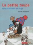 Zdenek Miler et Hana Doskocilova - La petite taupe et le bonhomme de neige.