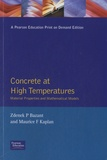 Zdenek-P Bazant et Maurice F Kaplan - Concrete at High Temperatures - Material Properties and Mathematical Models.