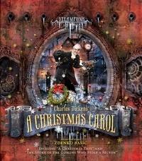 Zdenko Basic - Steampunk: Charles Dickens A Christmas Carol.