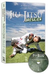 Zé Marcello et Christophe Diez - Jiu-Jitsu Brésilien - Techniques de base. 1 DVD