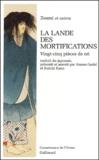 Zeami - La lande des mortifications - Vingt-cinq pièces de nô.