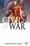 Zeb Wells et Yanick Paquette - Civil War Tome 5 : Choisir son camp.