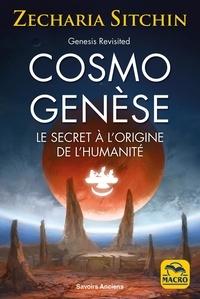 Zecharia Sitchin - CosmoGenèse - Les preuves scientifiques de l'existence de la planète cachée à l'origine de l'humanité.