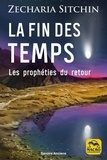 Zecharia Sitchin - La fin des temps - Les prophéties du retour.