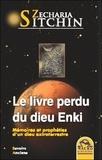Zecharia Sitchin - Le livre perdu du dieu Enki.