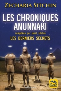 Les chroniques Anunnaki - Zecharia Sitchin |