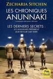 Zecharia Sitchin - Les chroniques Anunnaki - Les derniers secrets.