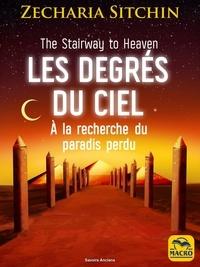 Bons livres télécharger ibooks Les degrés du ciel (French Edition) 9788828595533 MOBI par Zecharia Sitchin