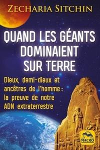 Livre téléchargement gratuit anglais Quand les géants dominaient sur Terre ePub FB2 9788828595205 par Zecharia Sitchin (French Edition)