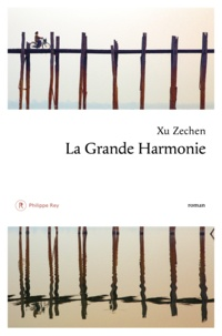 Zechen Xu - La grande harmonie.