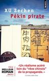 Zechen Xu - Pékin pirate.