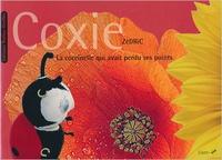 Zédric - Coxie, la coccinelle qui avait perdu ses points. 1 CD audio