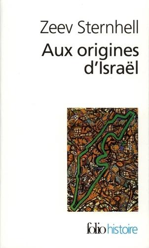 Aux origines d'Israël. Entre nationalisme et socialisme