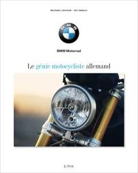 Zef Enault et Michaël Levivier - BMW - Le génie motocycliste allemand.