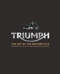 Zef Enault et Michaël Levivier - Triumph - The Art of the Motorcycle.