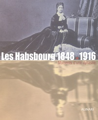 Les Habsbourg 1848-1916. - Moments dune dynastie.pdf
