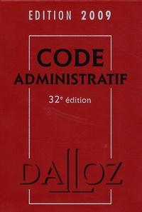 Zéhina Ait-El-Kadi et Pierre Bon - Code administratif 2009.