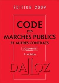 Zéhina Ait-El-Kadi - Code des marchés publics et autres contrats commenté 2009.