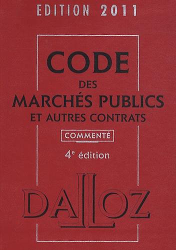 Zéhina Ait-El-Kadi - Code des marchés publics et autres contrats commenté 2011.