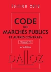 Zéhina Ait-El-Kadi et Alain Ménéménis - Code des marchés publics et autres contrats commenté 2013.