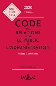 Zéhina Ait-El-Kadi - Code des relations entre le public et l'administration - Annoté et commenté.