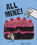 Zehra Hicks - All Mine!.