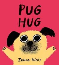 Zehra Hicks - Pug Hug.