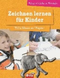 Zeichnen lernen für Kinder - Tolle Ideen auf Papier - kinderleicht und kreativ - ab 8 Jahren.
